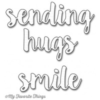 My Favorite Things Sending Hugs Die