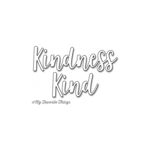 My Favourite Things Kind & Kindness Die